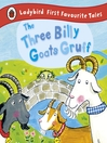 The Three Billy Goats Gruff (eBook): Ladybird First Favourite Tales